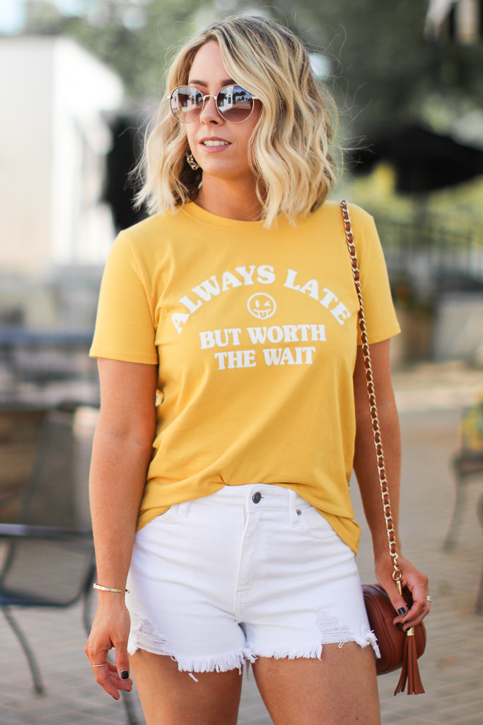 Always Late but Worth the Wait Graphic Top - Madison + Mallory