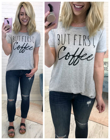 But First Coffee Graphic Top