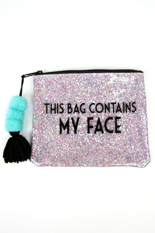 OS This Bag Contains My Face Bag - Madison + Mallory