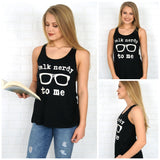Talk Nerdy to Me Graphic Tank Top