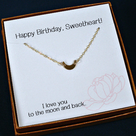 Birthday Gifts for Her, Wife necklace, Girlfriend, Gold Crescent Moon Necklace, tiny charm, dainty, unique, message card jewelry