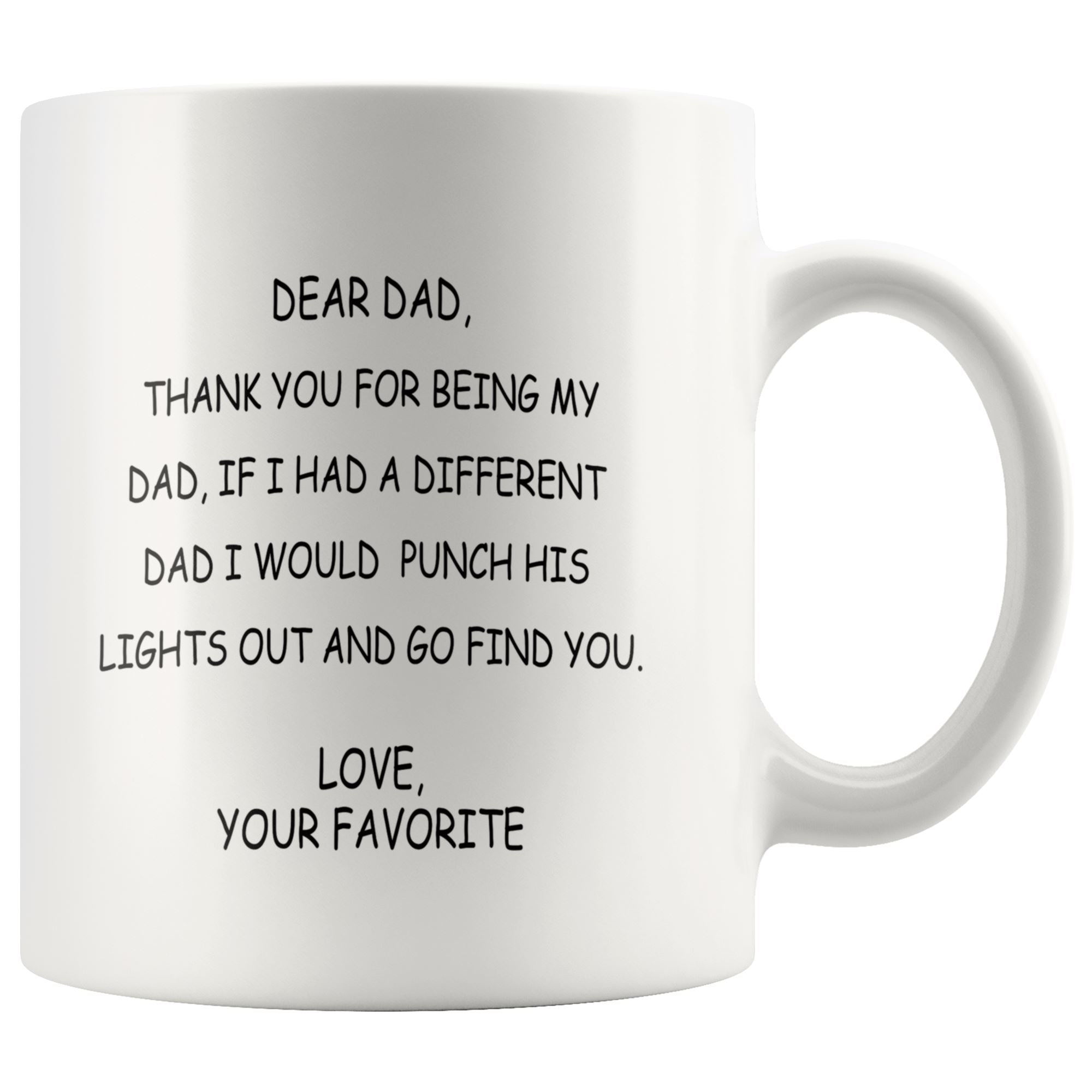 Dear Funny Dad Drinkware teelaunch 11oz Mug