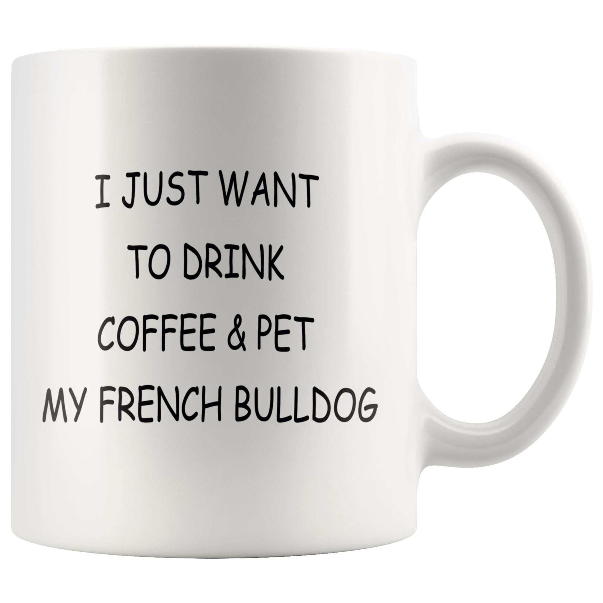 French Bulldog Mug Drinkware teelaunch 11oz Mug