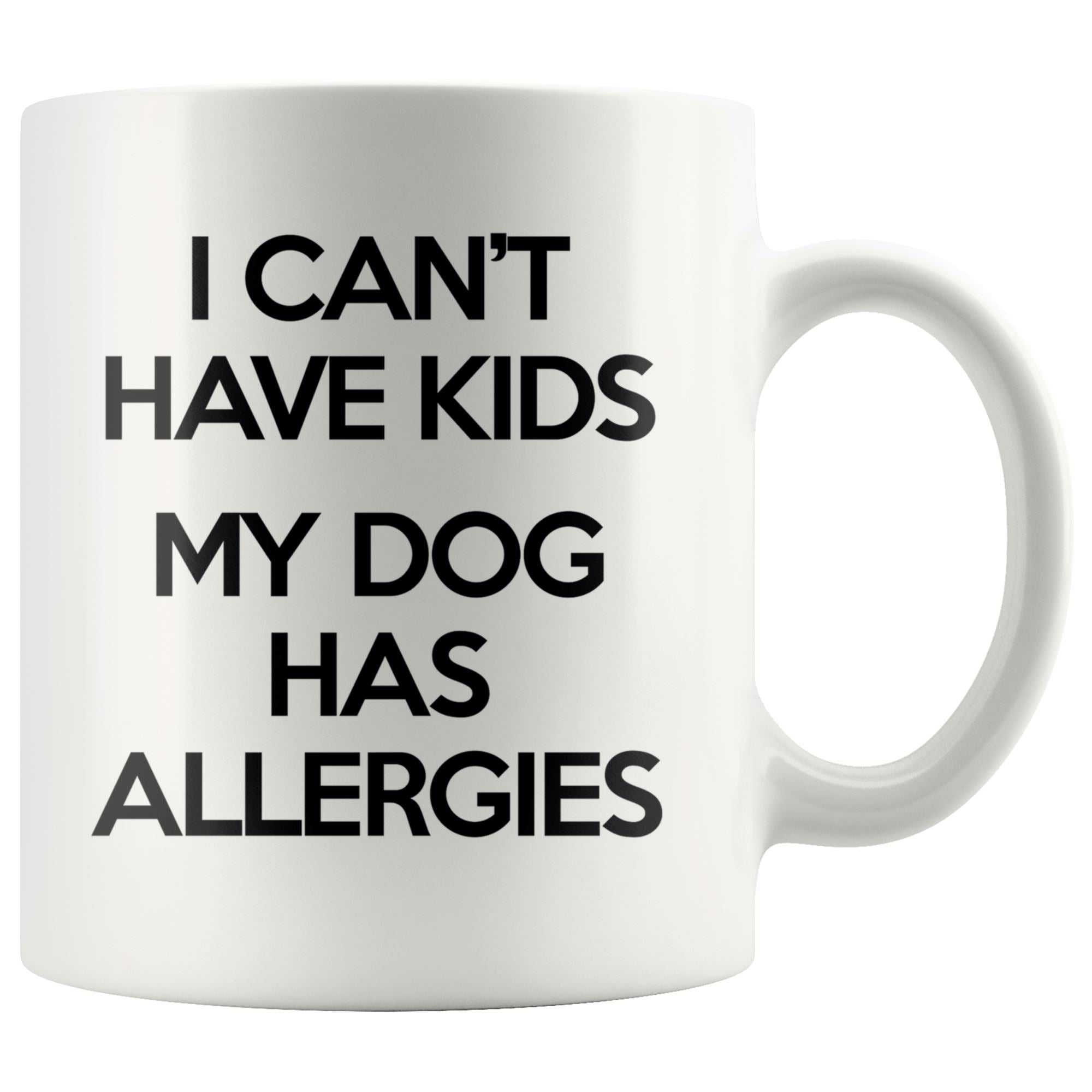 Dog Allergies Mug Drinkware teelaunch 11oz Mug