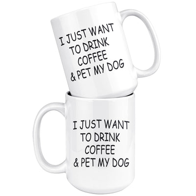 Pet My Dog Mug Drinkware teelaunch