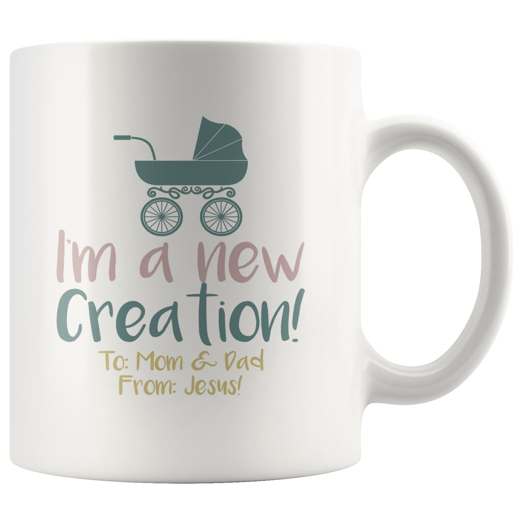 A New Creation Mug Drinkware teelaunch 11oz Mug