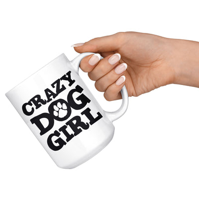 Crazy Dog Girl Mug Drinkware teelaunch