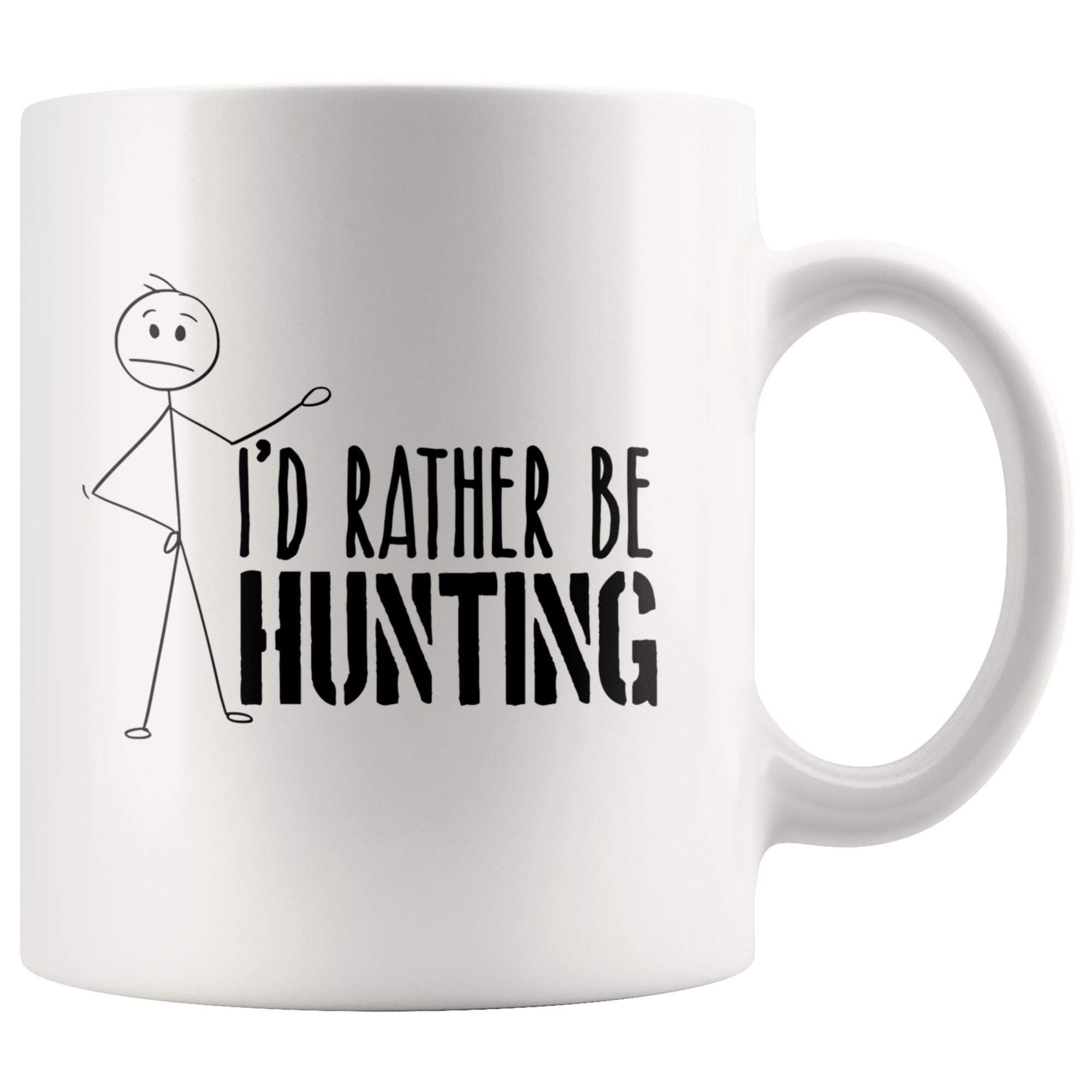 I'd Rather be Hunting Drinkware teelaunch 11oz Mug