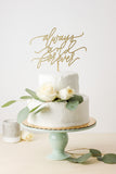 Always and Forever- Cake Topper