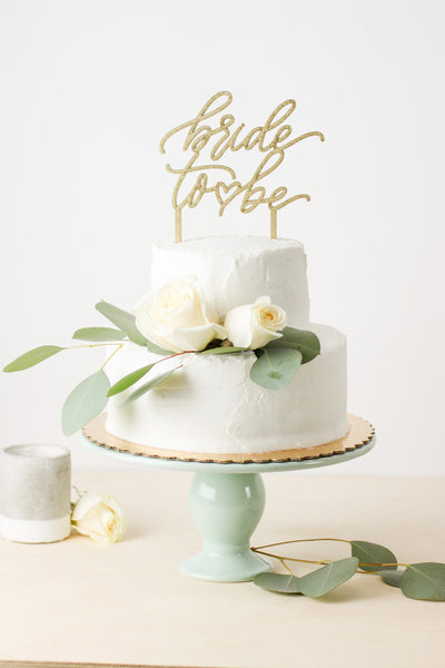 Bride To Be- Cake Topper