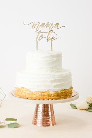 Mama to Be- Cake Topper