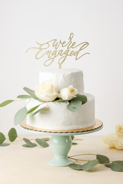 We're Engaged- Cake Topper