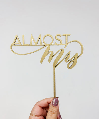 Almost Mrs - Cake Topper