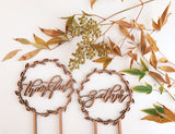 Gather or Thankful Wreath- Cake Topper