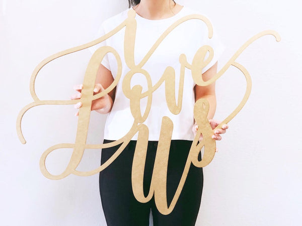 I Love Us - Large Wedding Sign