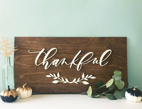 Thankful- Wood Sign