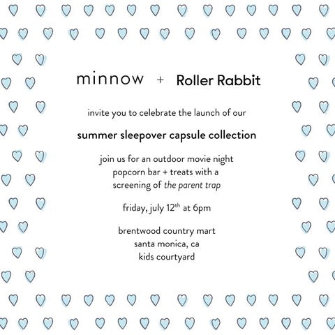 Minnow + Roller Rabbit Summer Sleep Capsule Collection Friday July 12 at Brentwood Country Mart