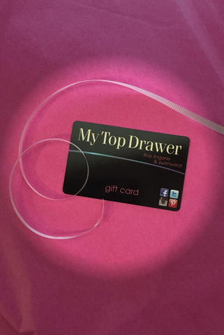 My Top Drawer In Store Only Gift Card