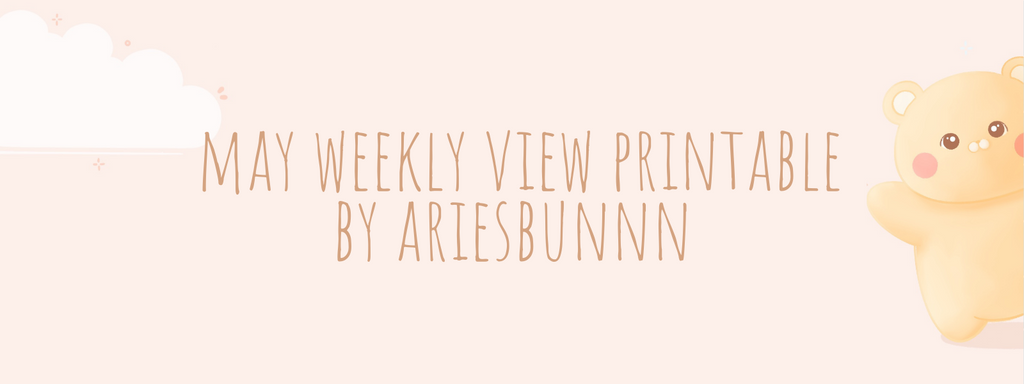 May Weekly View Printable by Ariesbunnn