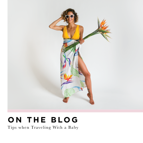 Tips & Essentials For Travelling on Holiday with a Baby