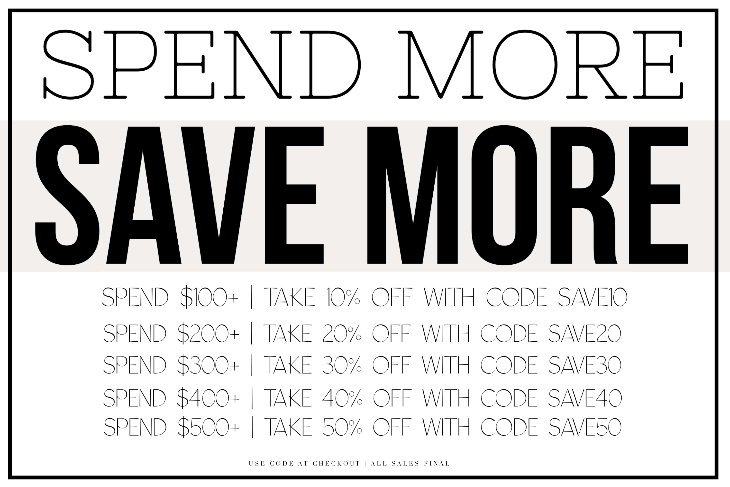 Spend More, Save More Banner