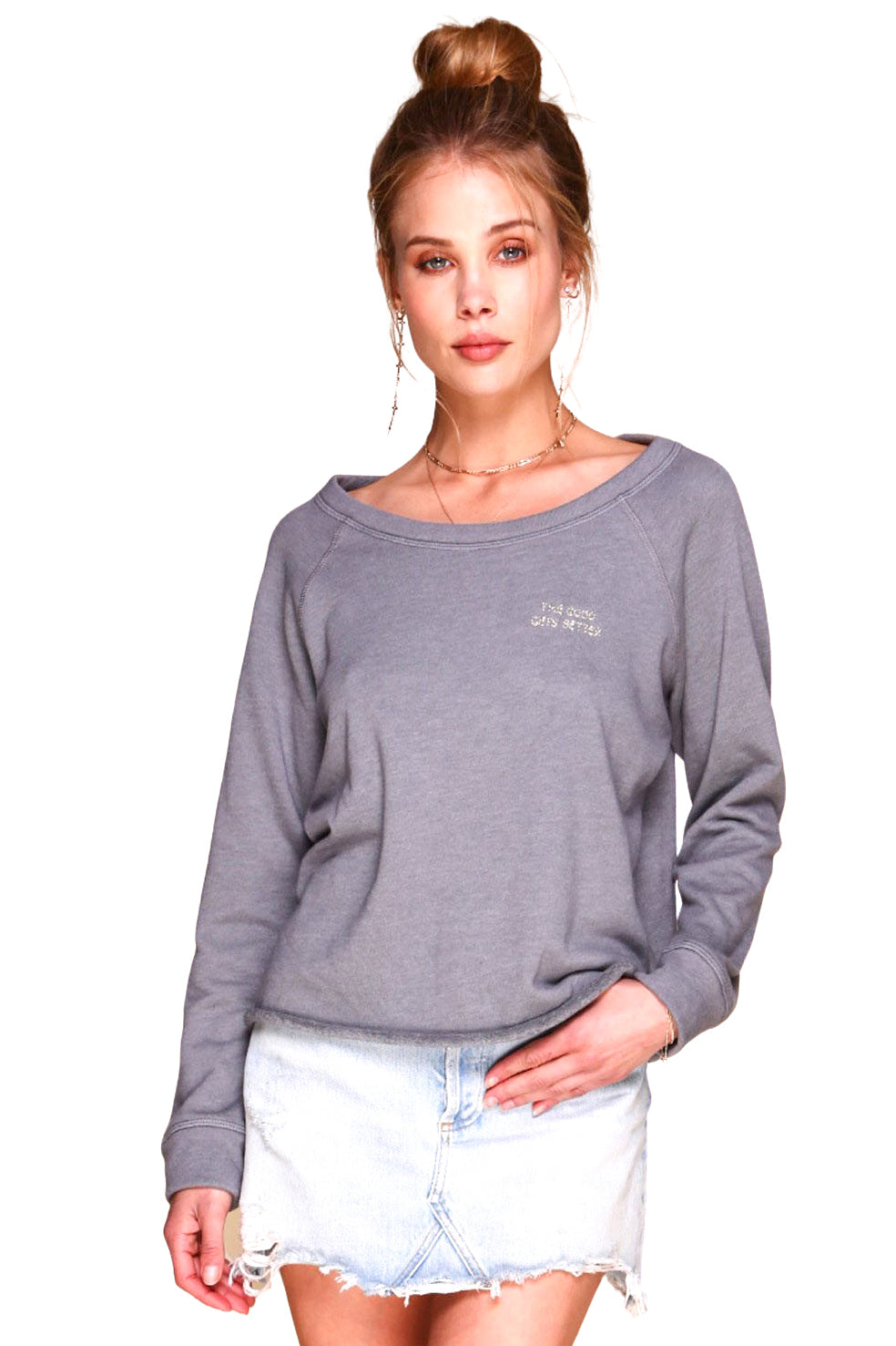 The Good Gets Better Sweatshirt - Front