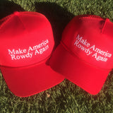 Make America Rowdy Again Hat