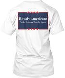 Make America Rowdy Again