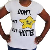 """Dont Get Mad"" T-Shirt - Fitfineandfabulous.com"