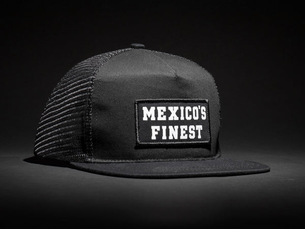 1 MEXICO'S FINEST  Black /Black  Patched Trucker Hat