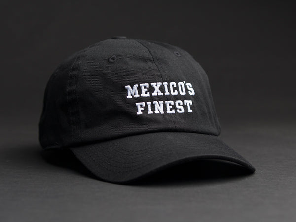MEXICO'S FINEST  Black Dad Hat