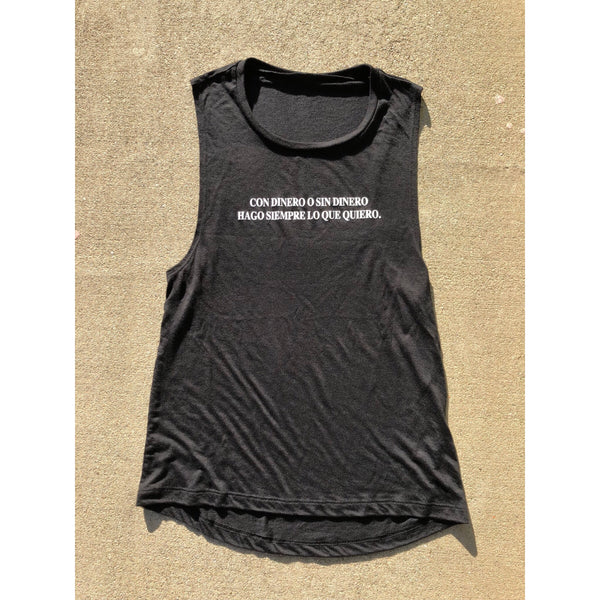 Con Dinero Y Sin Dinero Tee Womens Muscle Tank Black Tee / White Print