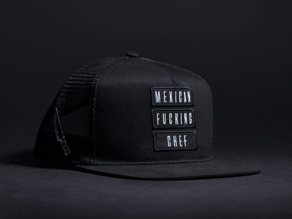 Mexican Fucking Chef - Triple Patch Wool Patched Trucker Hat SHIPS MID AUGUST