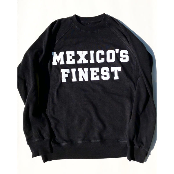 Mexico Classic Crewneck MEXICO'S FINEST - Black / White Print
