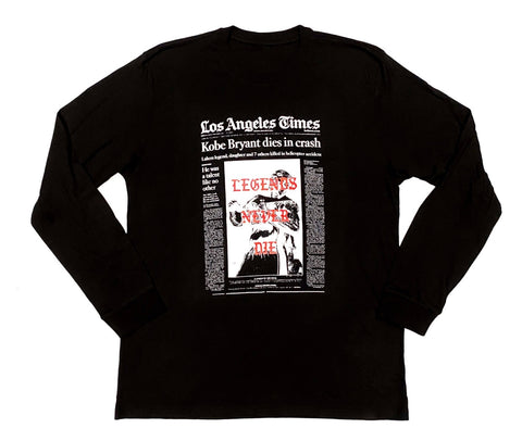 """LEGENDS NEVER DIE ""  BLACK LONG SLEEVE tee"