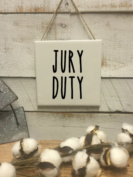 Jury Duty Sign-Wall Decor-Bathroom Sign-Rae Dunn-Bathroom Funny Bathroom Art