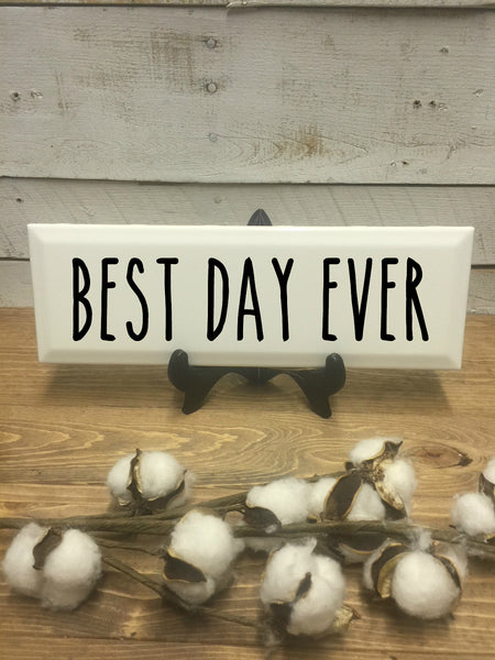 Best Day Ever Sign-Home and Living-Wall Decor-Home Decor-Home Decor Sign