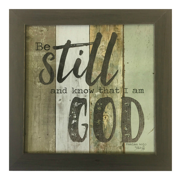 Be Still and Know that I Am God Framed Inspirational Print