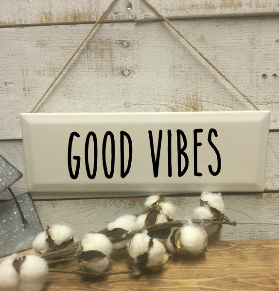 Good Vibes-Vibes-fixer upper style-gift for her-mothers day gift-farmhouse decor