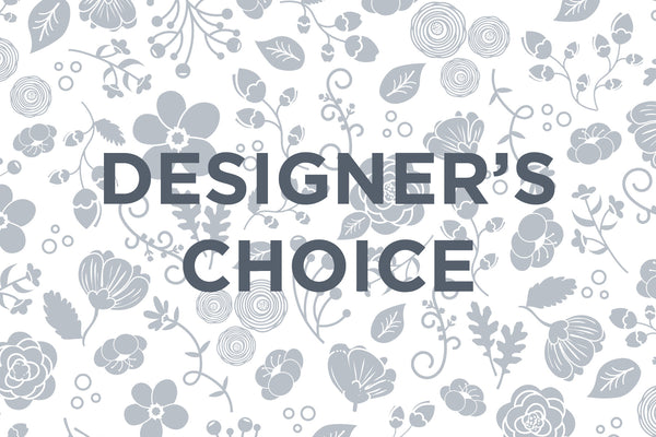 DESIGNER'S CHOICE x 12