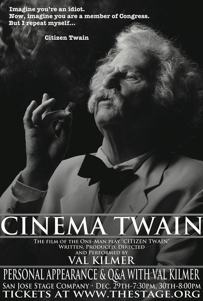 Thursday, December 29th and Friday, December 30th, 2016 at The Stage in San Jose, CA  --  Meet Val & See Film of His One-Man Play About Mark Twain