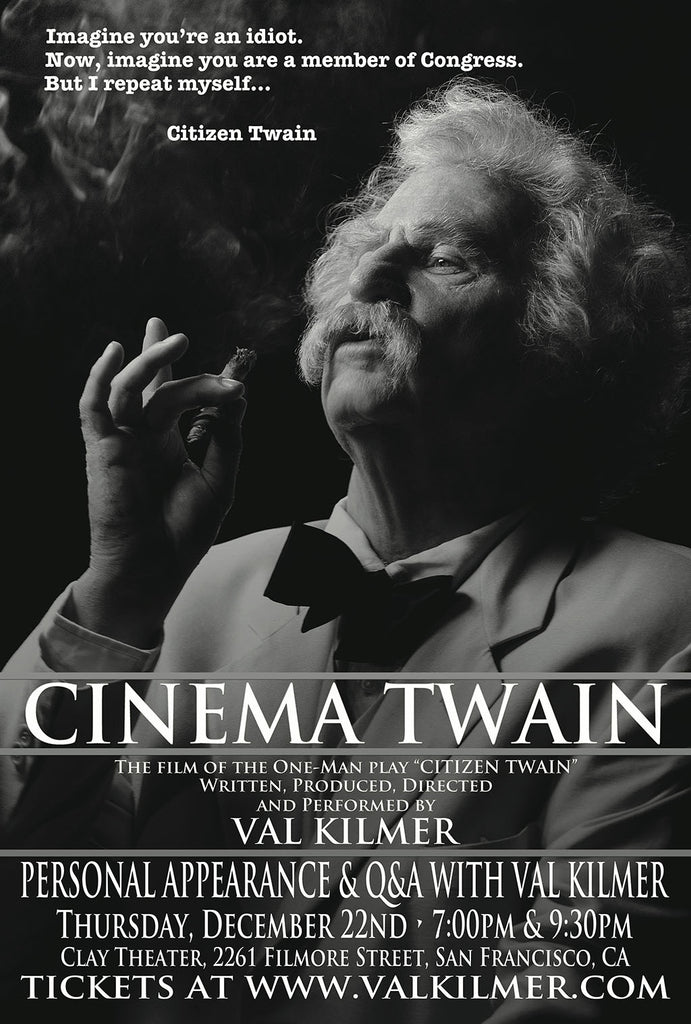 Tickets still available! (12/22, 9:30 screening - San Francisco, CA) - Meet Val & See Film of His One-Man Play About Mark Twain