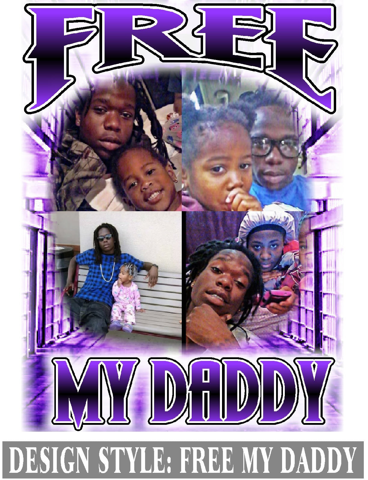 Free My Daddy - Loving Memory Store