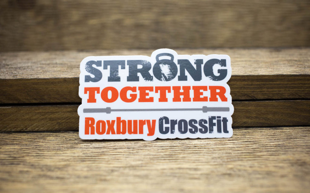 Strong Together – Roxbury CrossFit Glossy Stickers