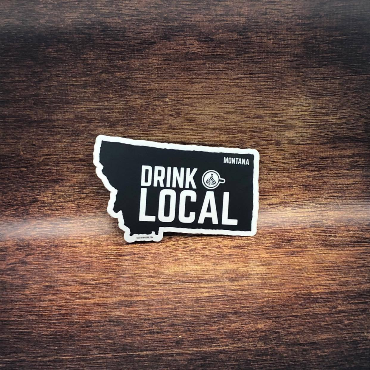 Drink Local Montana Sticker
