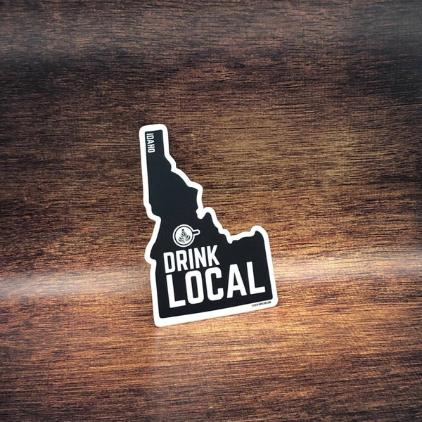 Drink Local Idaho Sticker