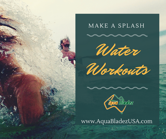 Make a splash in your water workout with Aqua Bladez! Take you fitness everywhere!