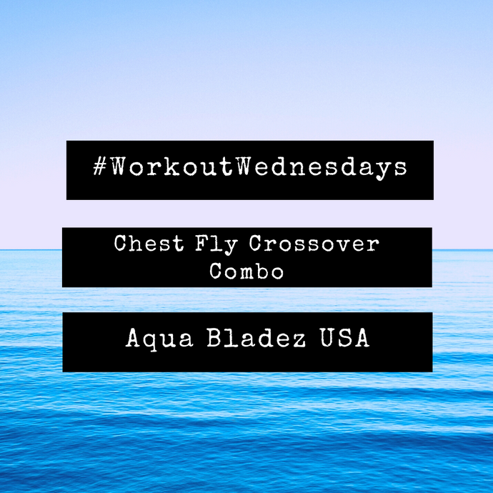 Workout Wednesday - Chest Fly Crossover Combo