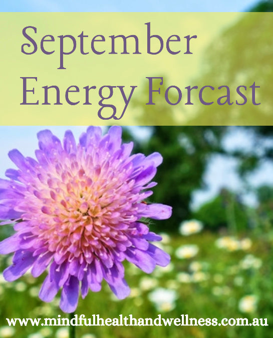 September Energy Forcast + Horoscopes!