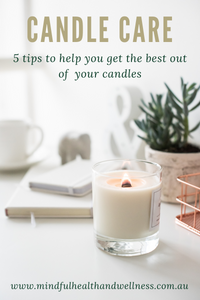 5 Tips to Keep Your Candles In Tip Top Shape!